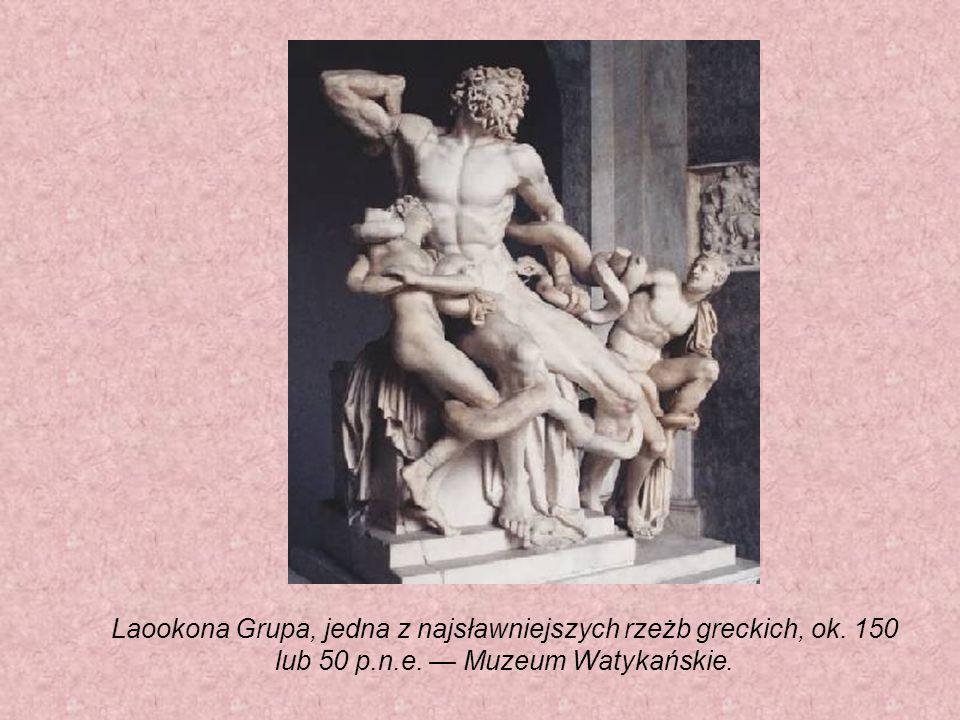 Laookona Grupa, jedna z najsławniejszych rzeżb greckich, ok. 150 lub 50 p.n.e. Muzeum Watykańskie.