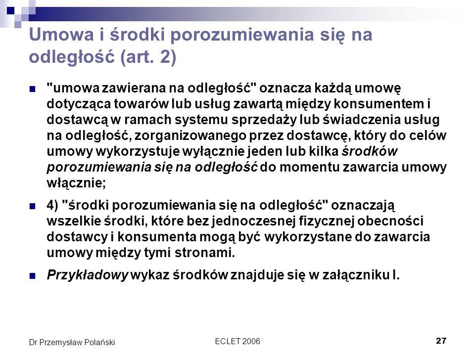 ECLET 200627 Dr Przemysław Polański Umowa i środki porozumiewania się na odległość (art. 2)