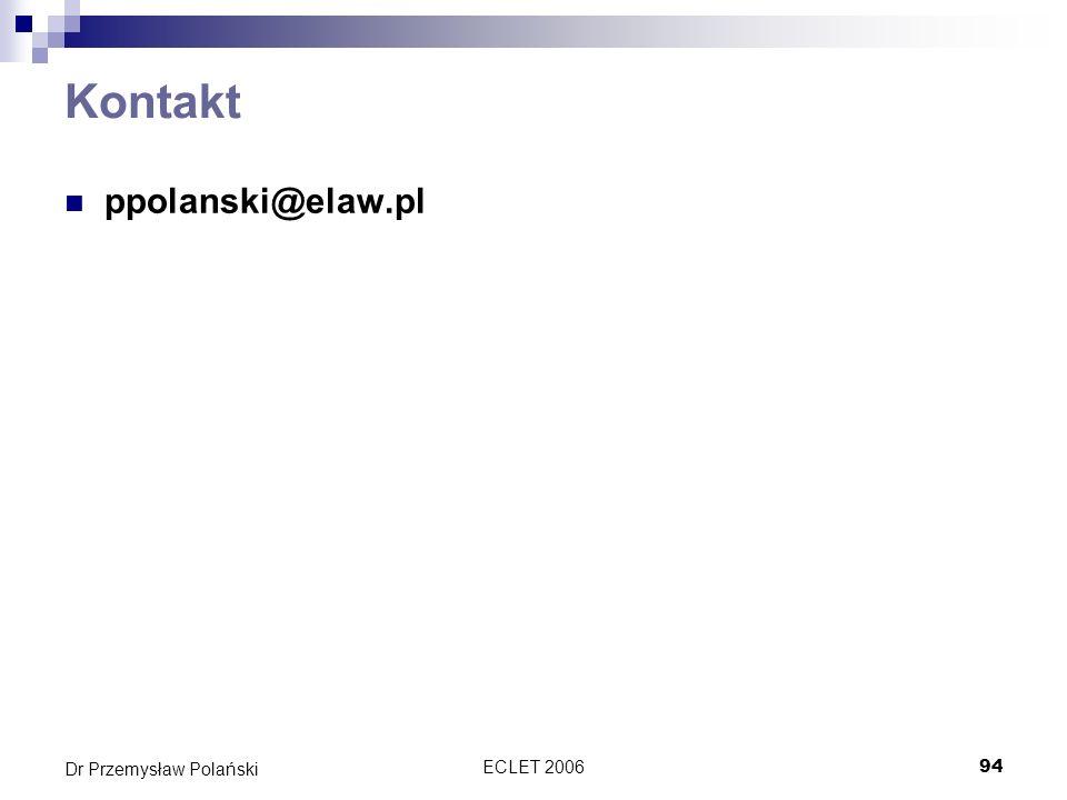 ECLET 200694 Dr Przemysław Polański Kontakt ppolanski@elaw.pl