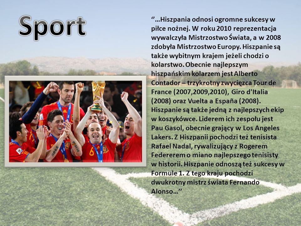 …Hiszpania odnosi ogromne sukcesy w piłce nożnej.