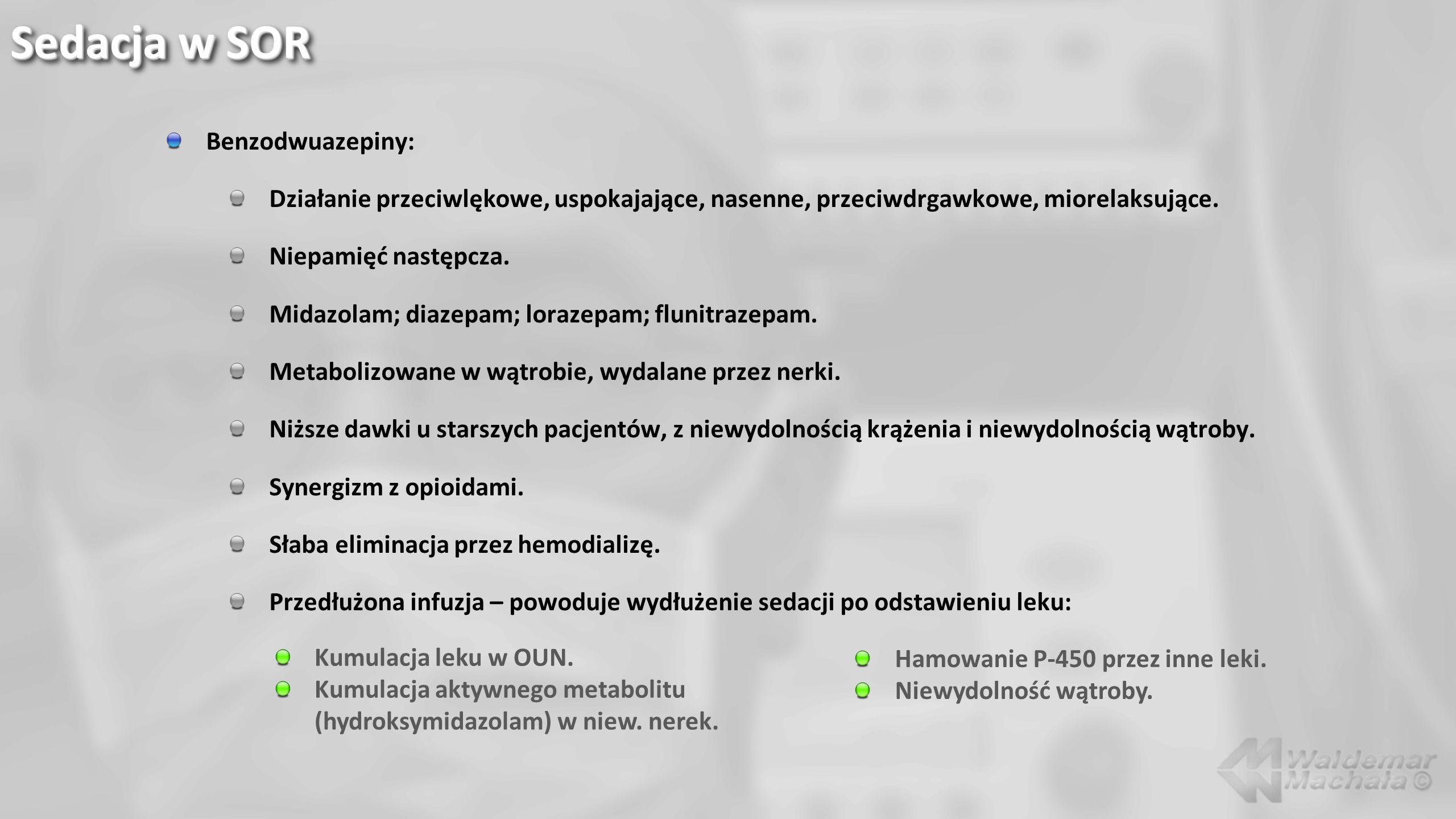 Benzodwuazepiny: Działanie przeciwlękowe, uspokajające, nasenne, przeciwdrgawkowe, miorelaksujące. Niepamięć następcza. Midazolam; diazepam; lorazepam