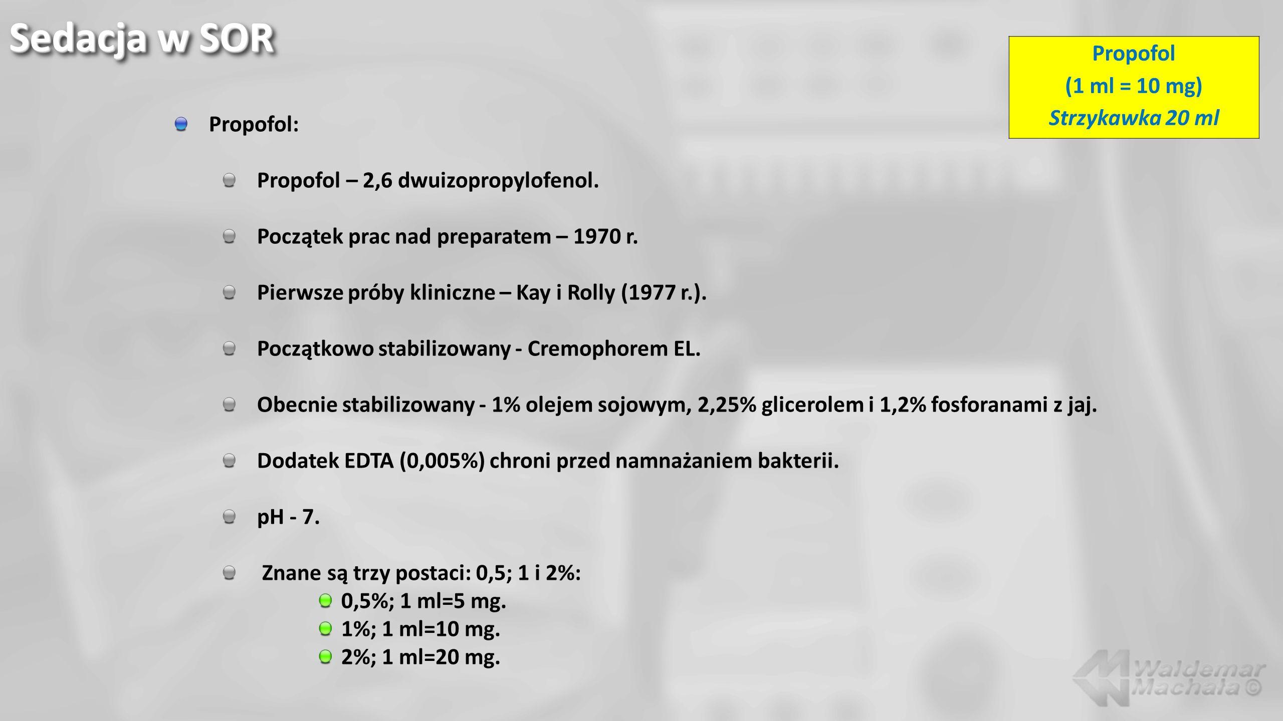 Propofol: Propofol – 2,6 dwuizopropylofenol. Początek prac nad preparatem – 1970 r. Pierwsze próby kliniczne – Kay i Rolly (1977 r.). Początkowo stabi