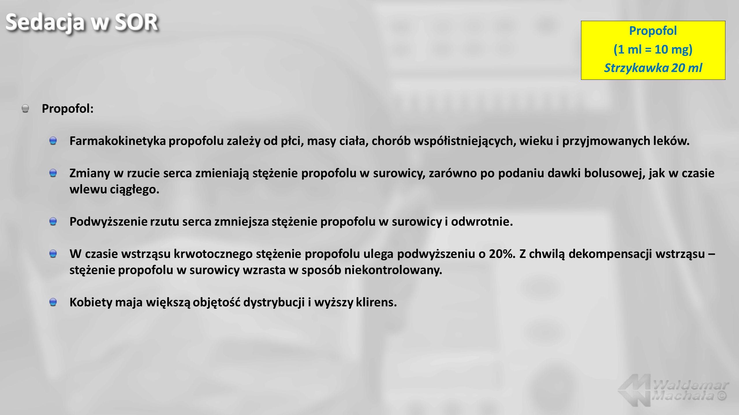 Propofol: Farmakokinetyka propofolu zależy od płci, masy ciała, chorób współistniejących, wieku i przyjmowanych leków. Zmiany w rzucie serca zmieniają