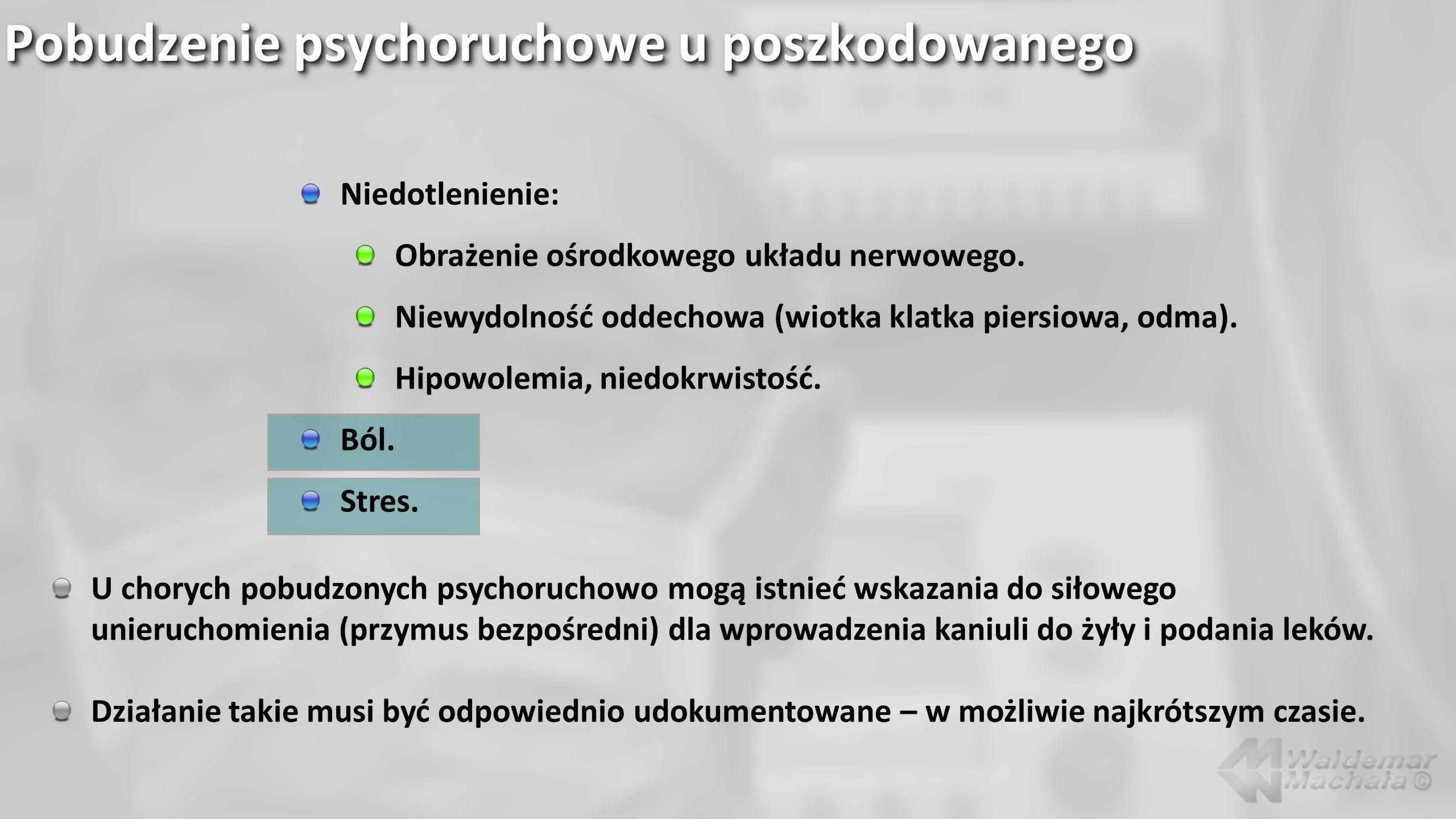 Niedotlenienie: Obrażenie ośrodkowego układu nerwowego. Niewydolność oddechowa (wiotka klatka piersiowa, odma). Hipowolemia, niedokrwistość. Ból. Stre