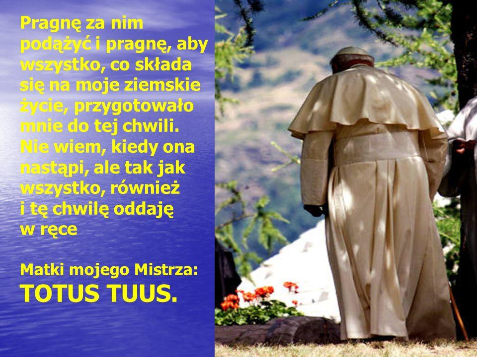 Proszę abyście za mnie modlili się za życia mojego i po śmierci Kalwaria Zebrzydowska 1979 Nie ustawajcie w tej modlitwie raz jeszcze powtarzam za życia mojego i po śmierci Kalwaria Zebrzydowska 2002