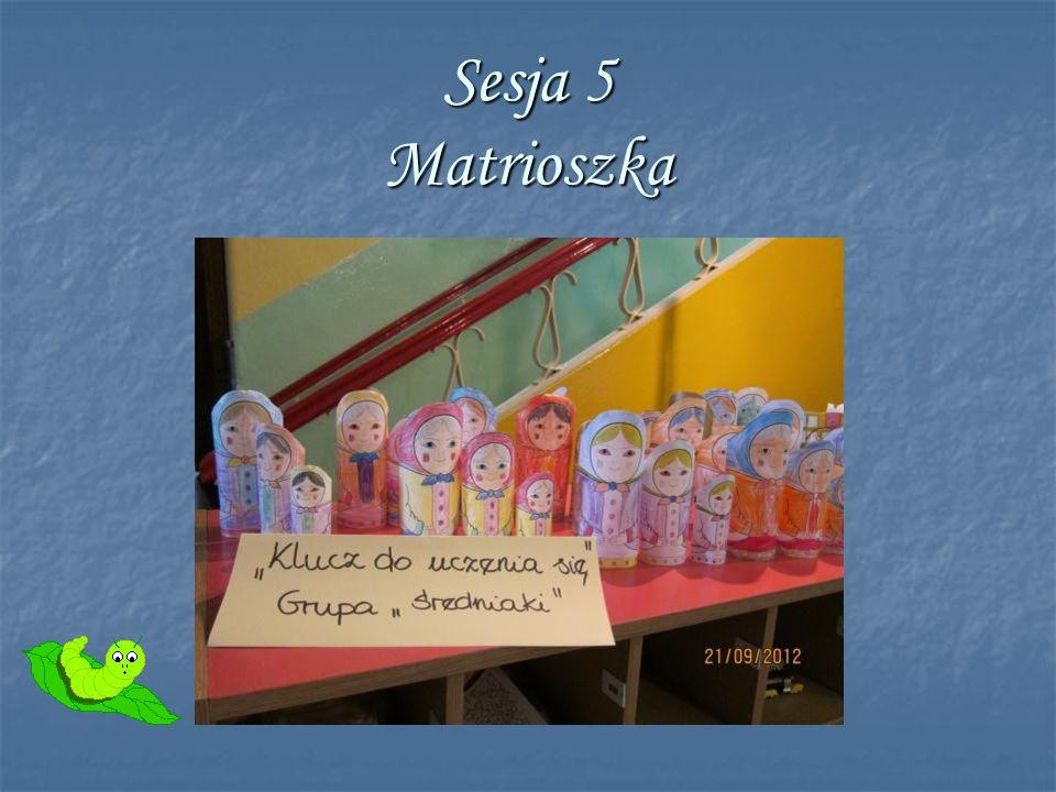 Sesja 5 Matrioszka