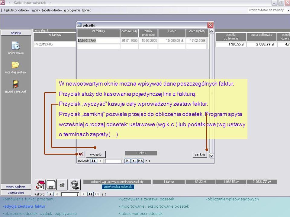 Program automatycznie wyliczy odsetki, obliczając je zarówno dla poszczególnych faktur, jak i sumując dla całej grupy.