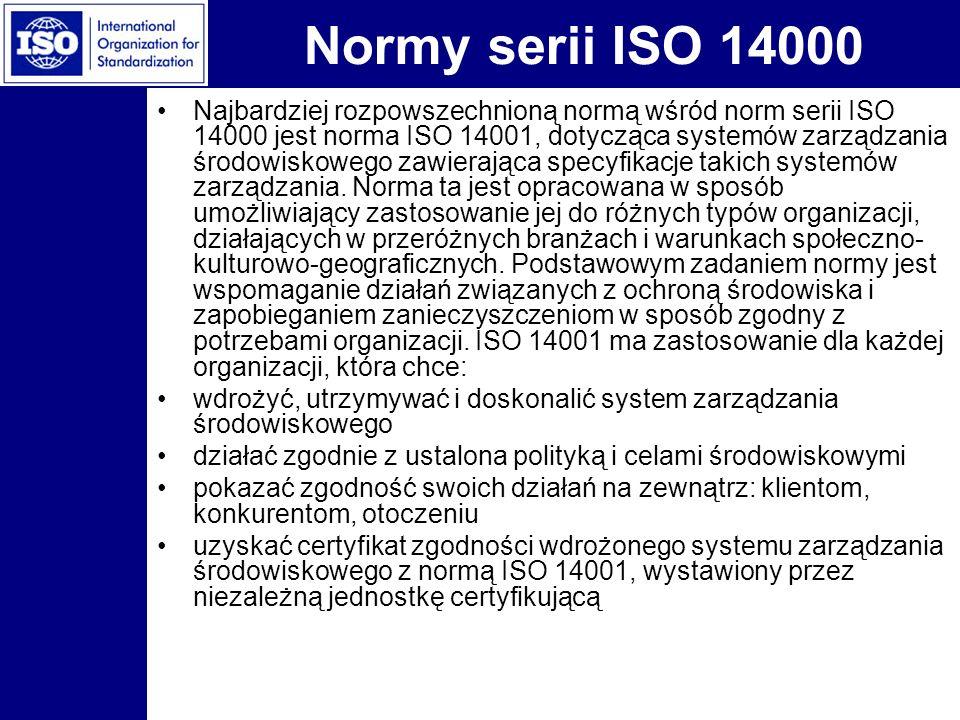 Normy serii ISO 14000 Najbardziej rozpowszechnioną normą wśród norm serii ISO 14000 jest norma ISO 14001, dotycząca systemów zarządzania środowiskoweg