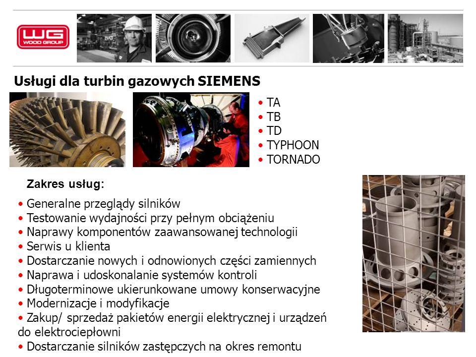 Zakres usług: Usługi dla turbin gazowych SIEMENS TA TB TD TYPHOON TORNADO Generalne przeglądy silników Testowanie wydajności przy pełnym obciążeniu Naprawy komponentów zaawansowanej technologii Serwis u klienta Dostarczanie nowych i odnowionych części zamiennych Naprawa i udoskonalanie systemów kontroli Długoterminowe ukierunkowane umowy konserwacyjne Modernizacje i modyfikacje Zakup/ sprzedaż pakietów energii elektrycznej i urządzeń do elektrociepłowni Dostarczanie silników zastępczych na okres remontu