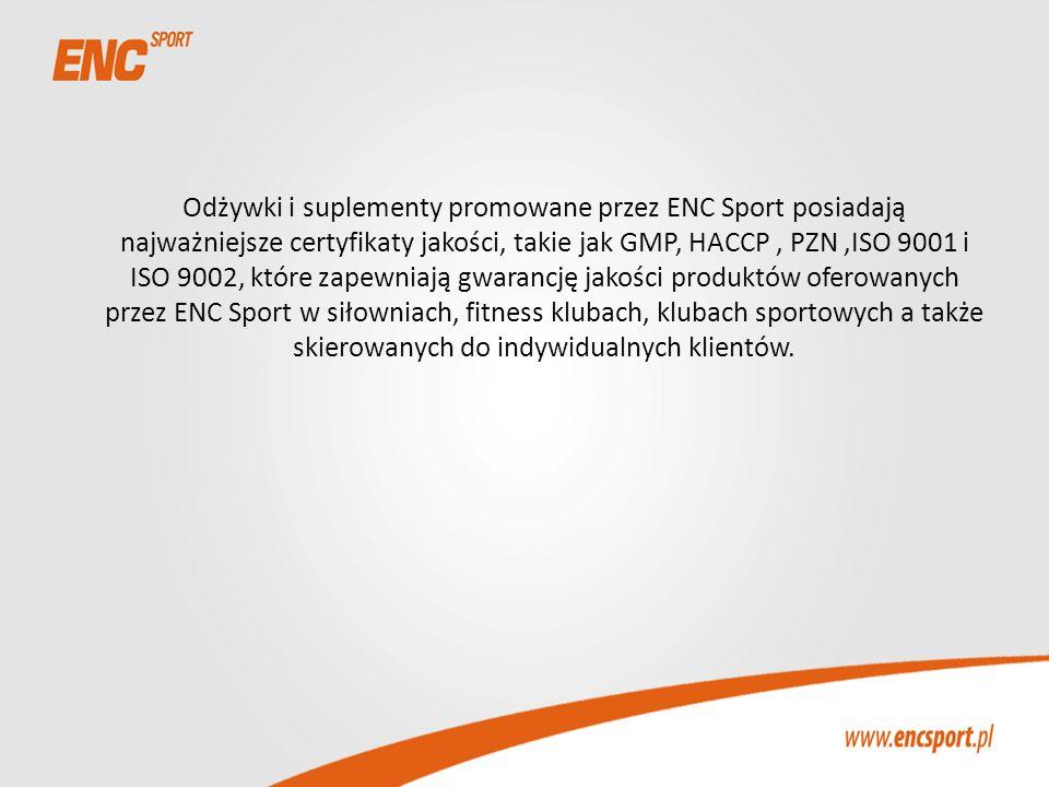 Odżywki i suplementy promowane przez ENC Sport posiadają najważniejsze certyfikaty jakości, takie jak GMP, HACCP, PZN,ISO 9001 i ISO 9002, które zapew