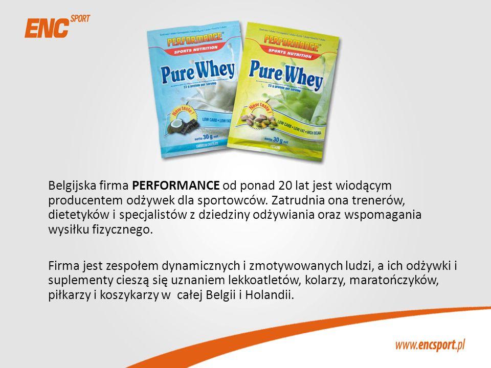 Belgijska firma PERFORMANCE od ponad 20 lat jest wiodącym producentem odżywek dla sportowców. Zatrudnia ona trenerów, dietetyków i specjalistów z dzie