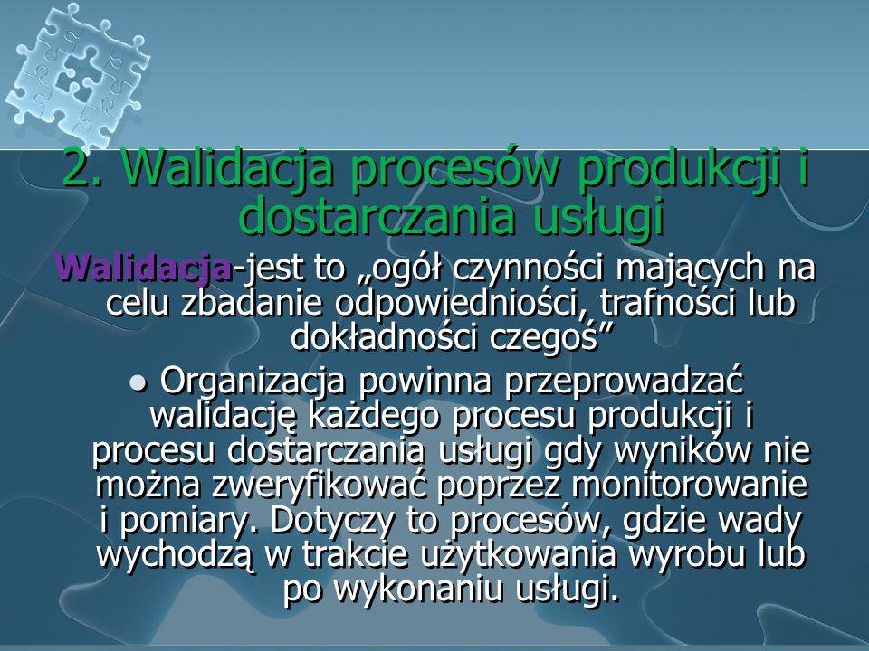 c) Dostępność instrukcji pracy d) Wdrożenie monitorowania i pomiarów e) Dostępność i stosowanie wyposażenia do monitorowania i pomiarów f) Wdrożenie d