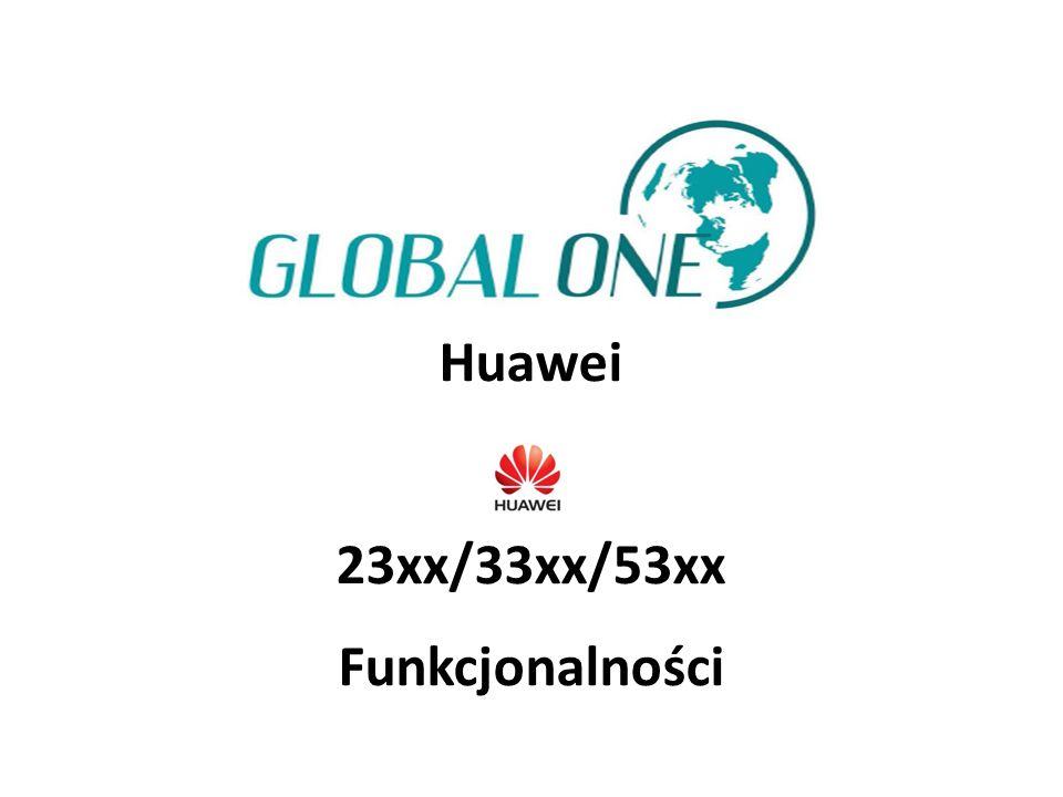 Huawei 23xx/33xx/53xx Funkcjonalności
