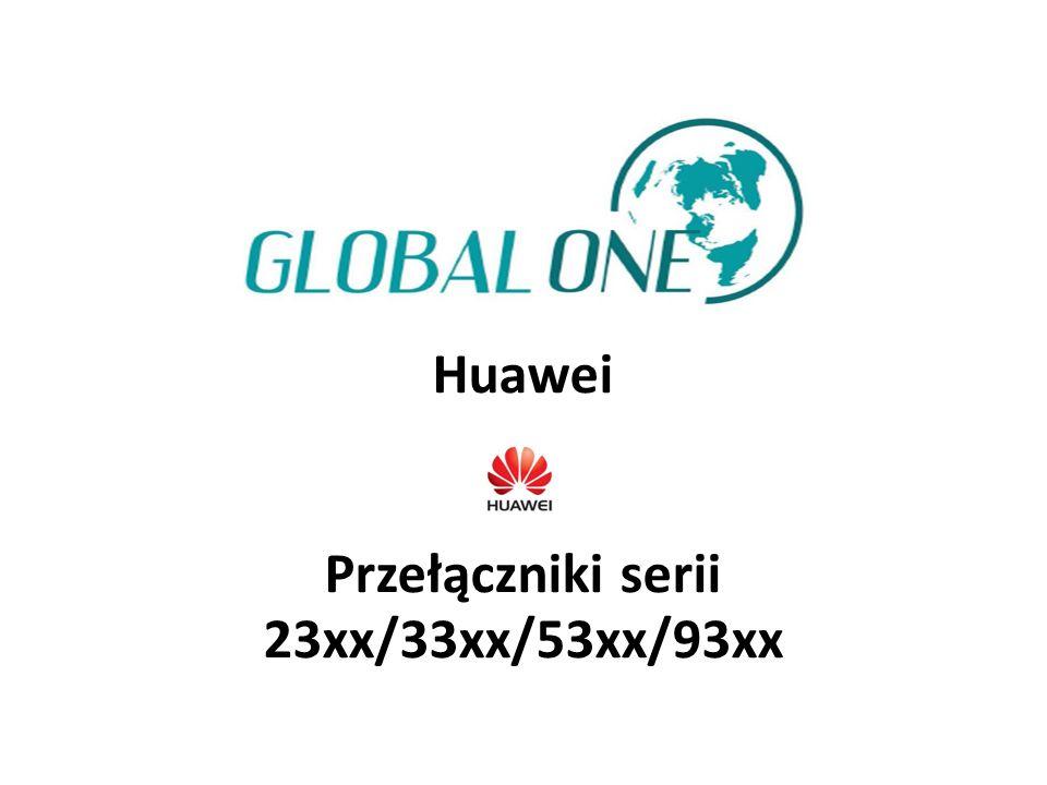 Huawei Przełączniki serii 23xx/33xx/53xx/93xx
