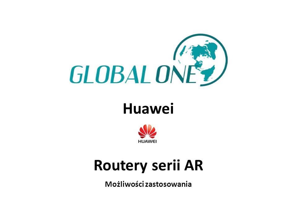 Huawei Routery serii AR Możliwości zastosowania