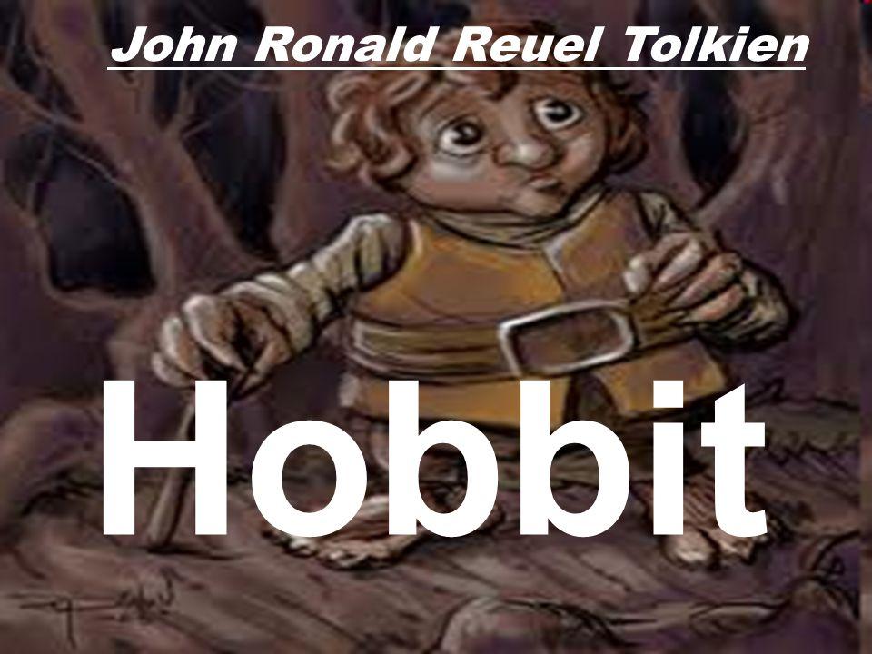 John Ronald Reuel Tolkien Hobbit