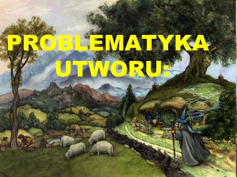 PROBLEMATYKA UTWORU: