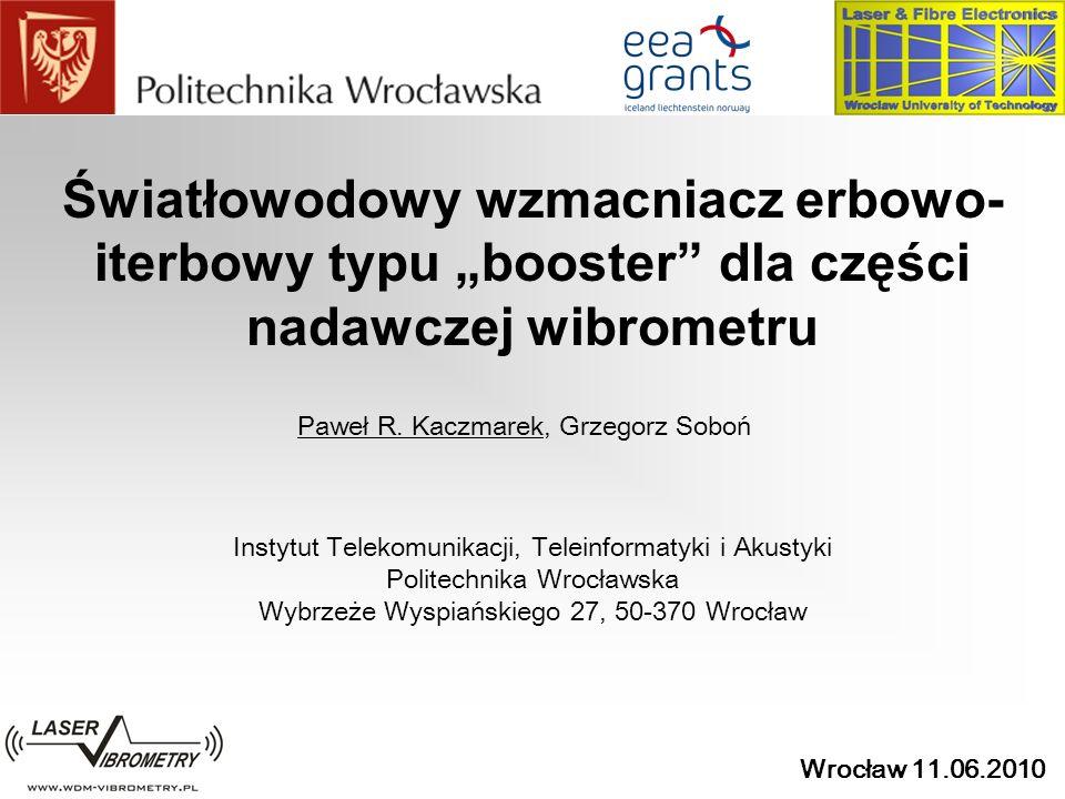Wrocław 11.06.2010 Plan Prezentacji 1.Wprowadzenie 2.Przedwzmacniacz czy Booster.