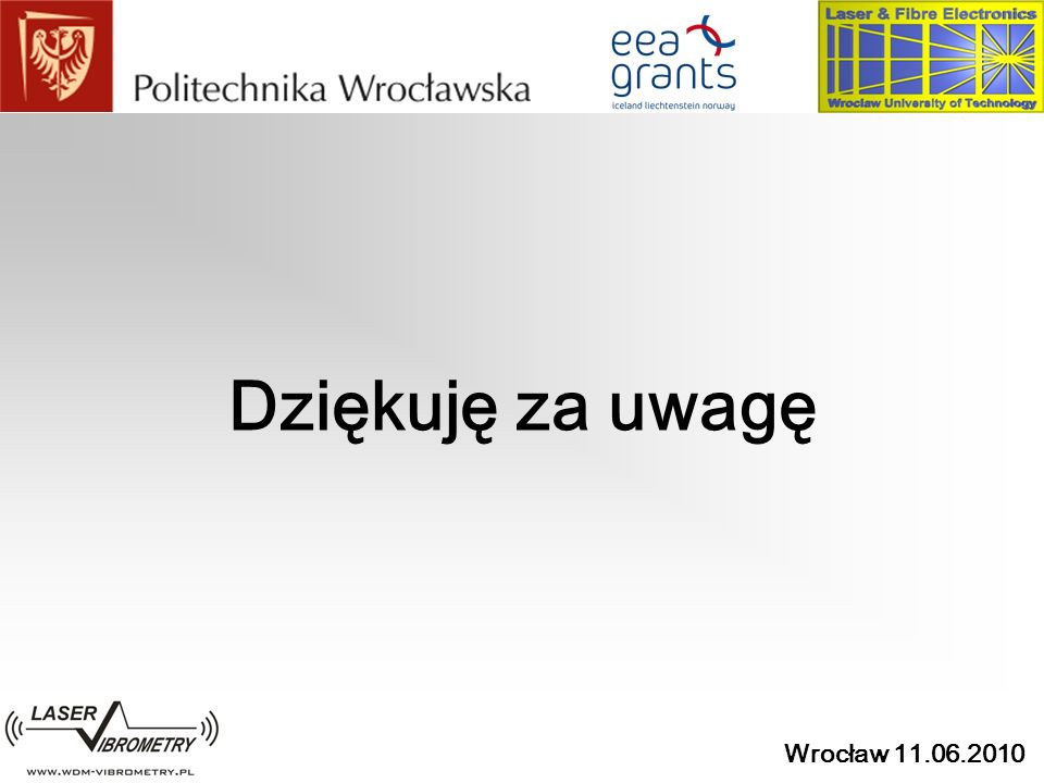 Wrocław 11.06.2010 Dziękuję za uwagę