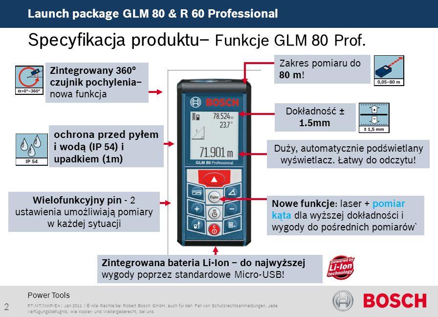 Launch package GLM 80 & R 60 Professional 2 Duży, automatycznie podświetlany wyświetlacz. Łatwy do odczytu! ochrona przed pyłem i wodą (IP 54) i upadk
