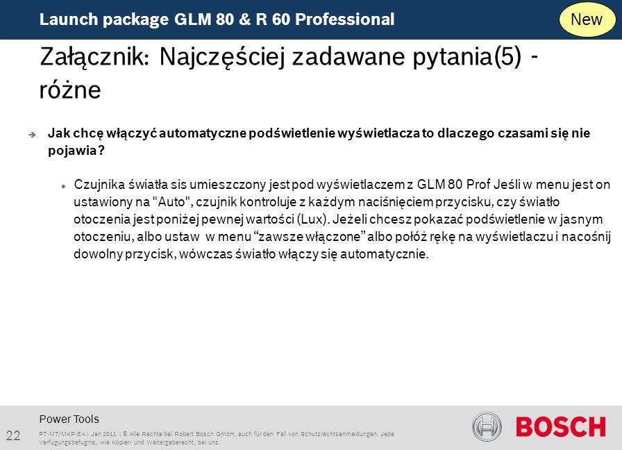 Launch package GLM 80 & R 60 Professional 22 PT-MT/MKP-EA | Jan 2011 | © Alle Rechte bei Robert Bosch GmbH, auch für den Fall von Schutzrechtsanmeldungen.
