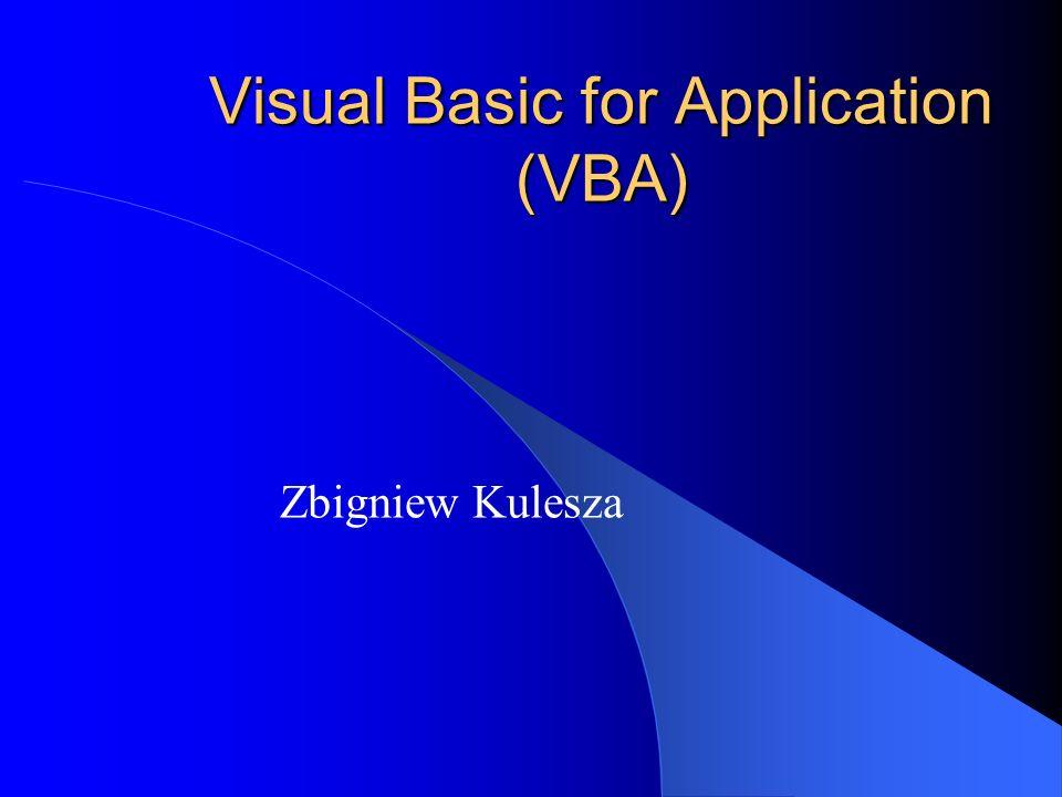 Obiekty w VBA IV Z założenia liczba obiektów w dużych pakietach uniemożliwia wprost korzystanie z nich – należy korzystać z narzędzi autouzupełniania oraz przeglądarki obiektów (Object Browser) Przeglądarka obiektów zawiera listę klas oraz listę elementów danej klasy, takich jak: moduł, formularz użytkownika, enumerator, biblioteka, projekt, wbudowane słowa kluczowe i typy, właściwości, właściwości domyślne, metody, metody domyślne, zdarzenia, stałe