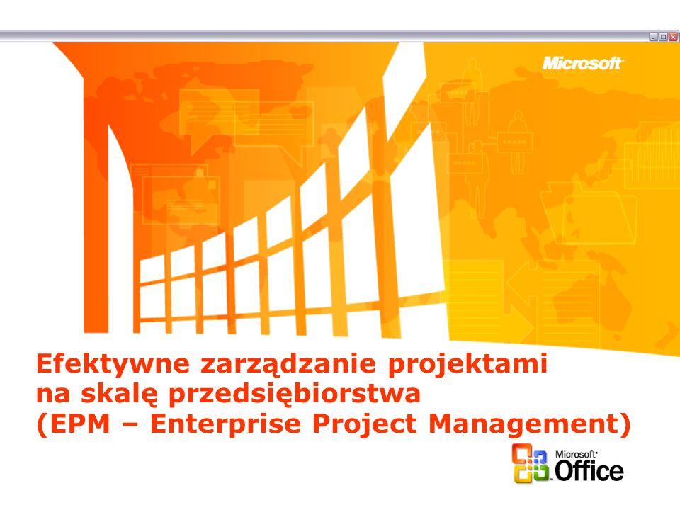 Efektywne zarządzanie projektami na skalę przedsiębiorstwa (EPM – Enterprise Project Management)