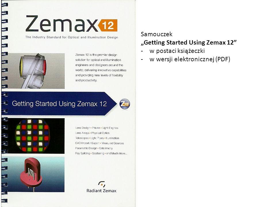 Samouczek Getting Started Using Zemax 12 -w postaci książeczki -w wersji elektronicznej (PDF)