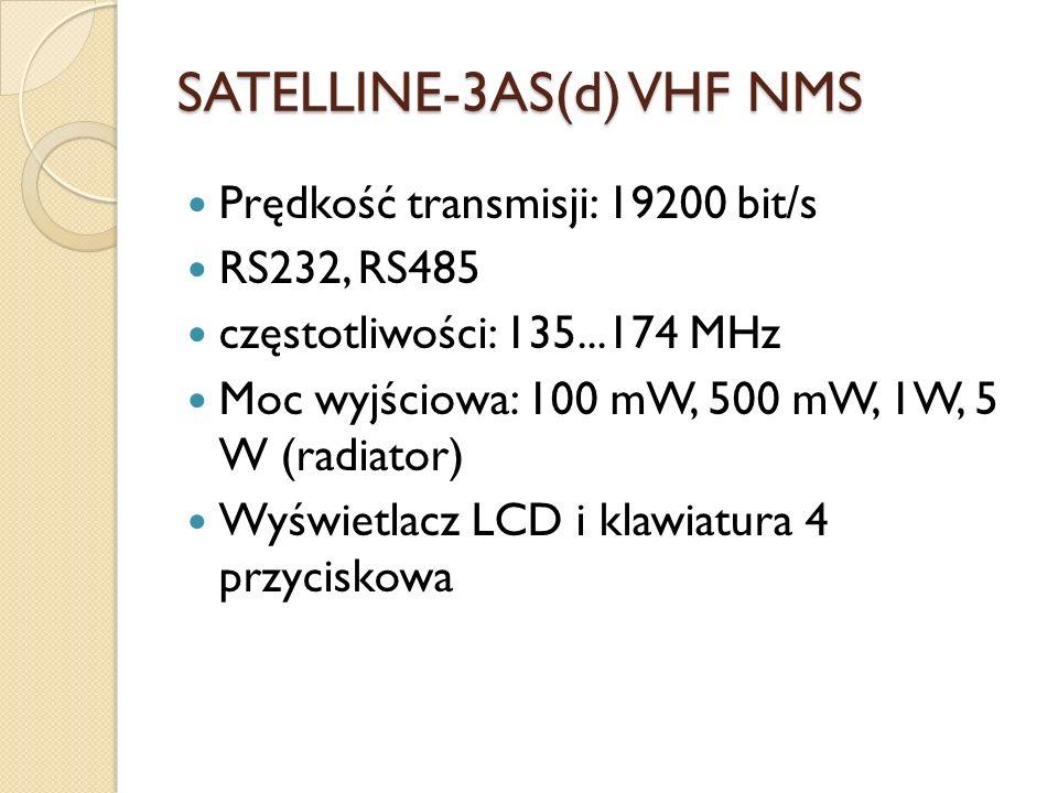 SATELLINE-3AS(d) VHF NMS Prędkość transmisji: 19200 bit/s RS232, RS485 częstotliwości: 135...174 MHz Moc wyjściowa: 100 mW, 500 mW, 1W, 5 W (radiator)