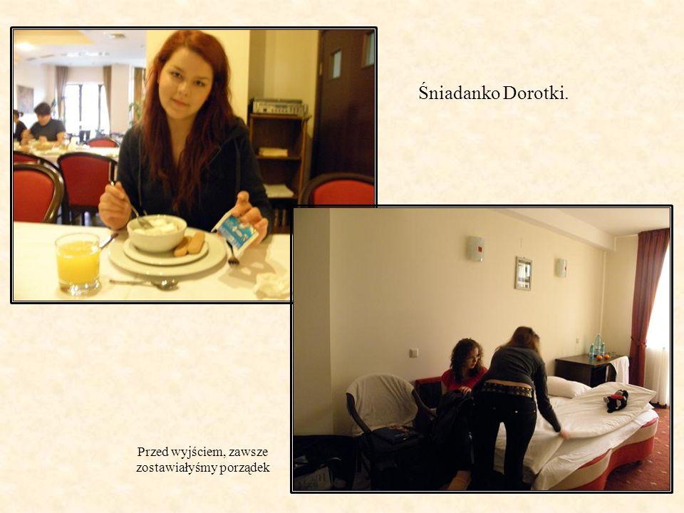 Przed wyjściem, zawsze zostawiałyśmy porządek Śniadanko Dorotki.