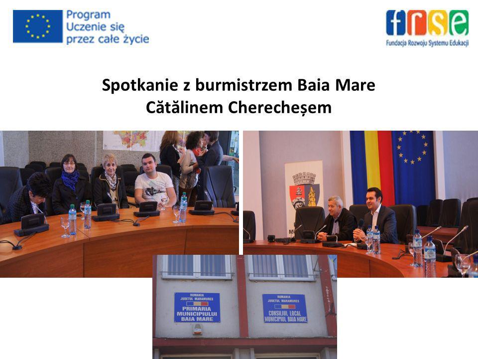 Spotkanie z burmistrzem Baia Mare C ă t ă linem Cherecheșem