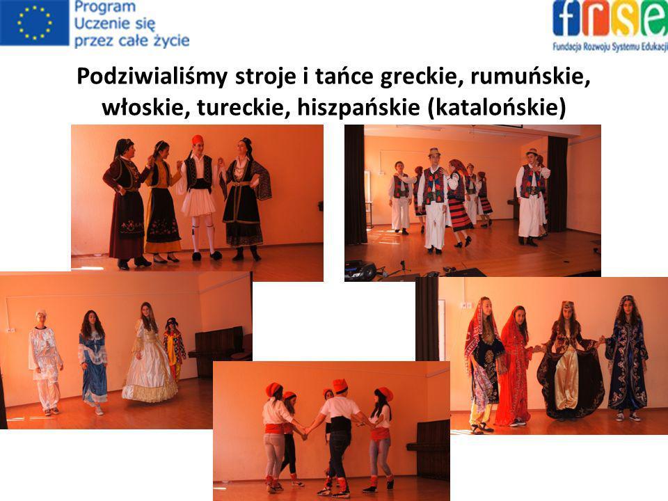 Podziwialiśmy stroje i tańce greckie, rumuńskie, włoskie, tureckie, hiszpańskie (katalońskie)