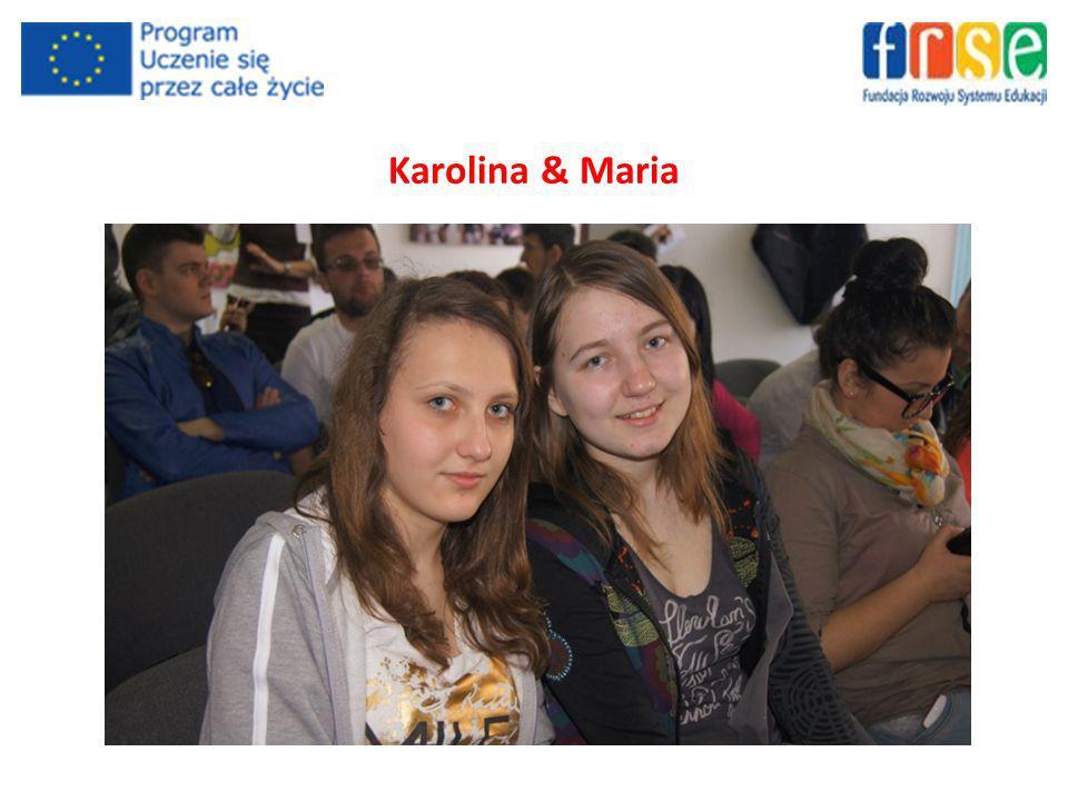 Karolina & Maria