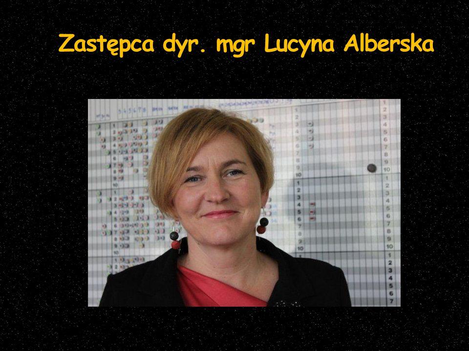 Zastępca dyr. mgr Lucyna Alberska