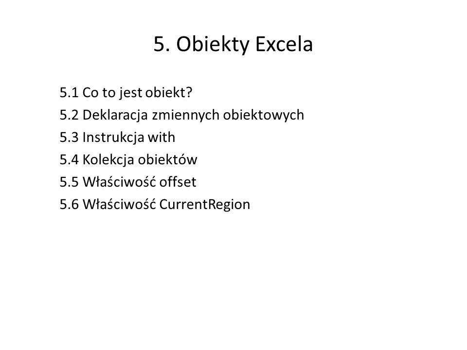 5.Obiekty Excela 5.1 Co to jest obiekt.