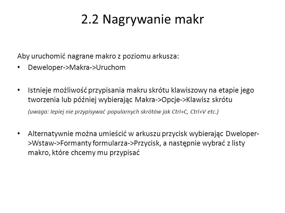 Przykład 2.1: Zarejestruj makro wpisujące dowolny tekst do komórki A1.