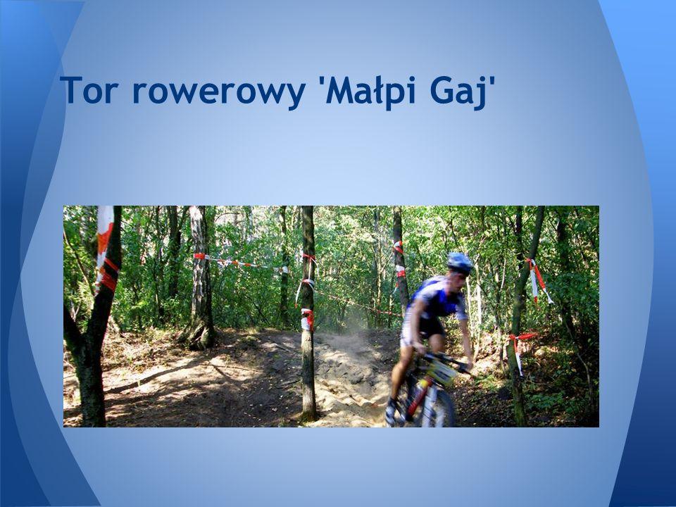 Tor rowerowy 'Małpi Gaj'