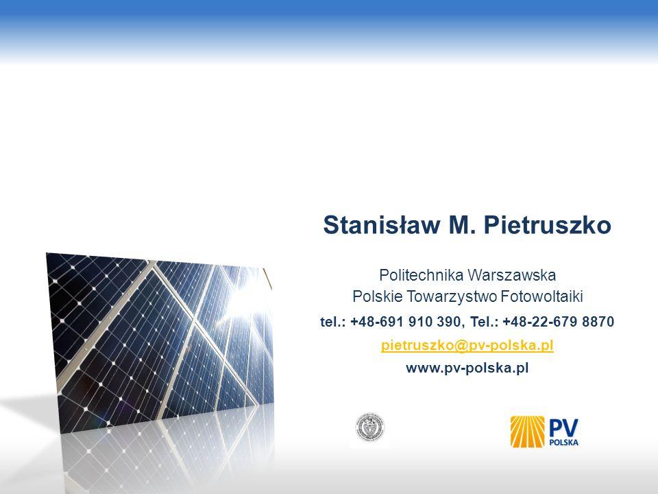 Dr Stanislaw M. Pietruszko Fotowoltaika: dla każdego Green Power, Poznań, 14.05.2013 Postulaty Uwzględnienie w planowaniu strategicznym polskiej polit