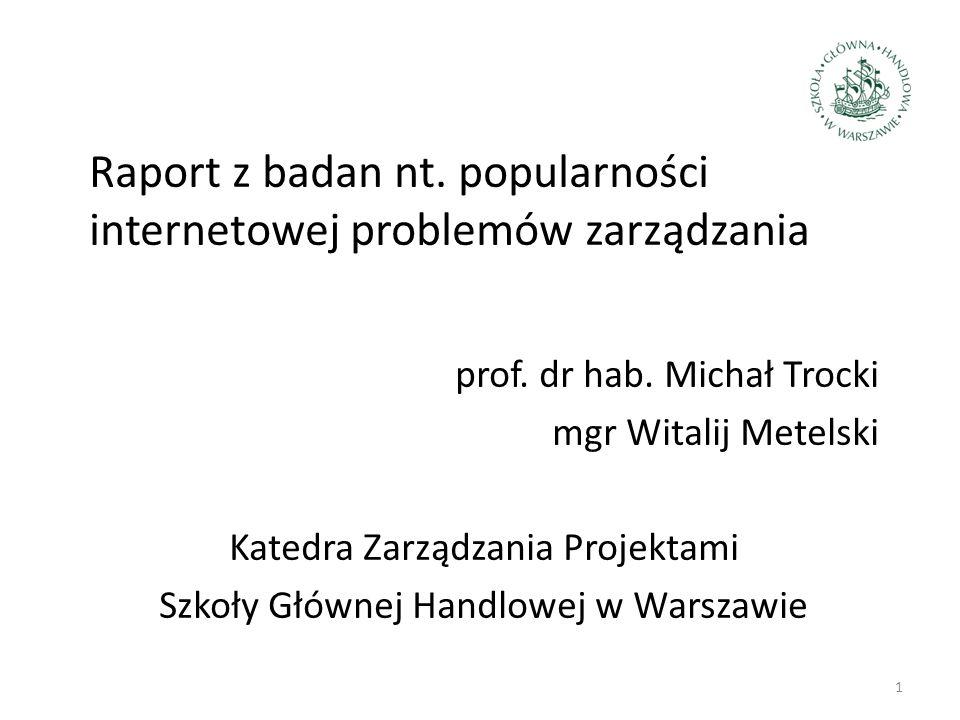 Raport z badan nt. popularności internetowej problemów zarządzania prof.