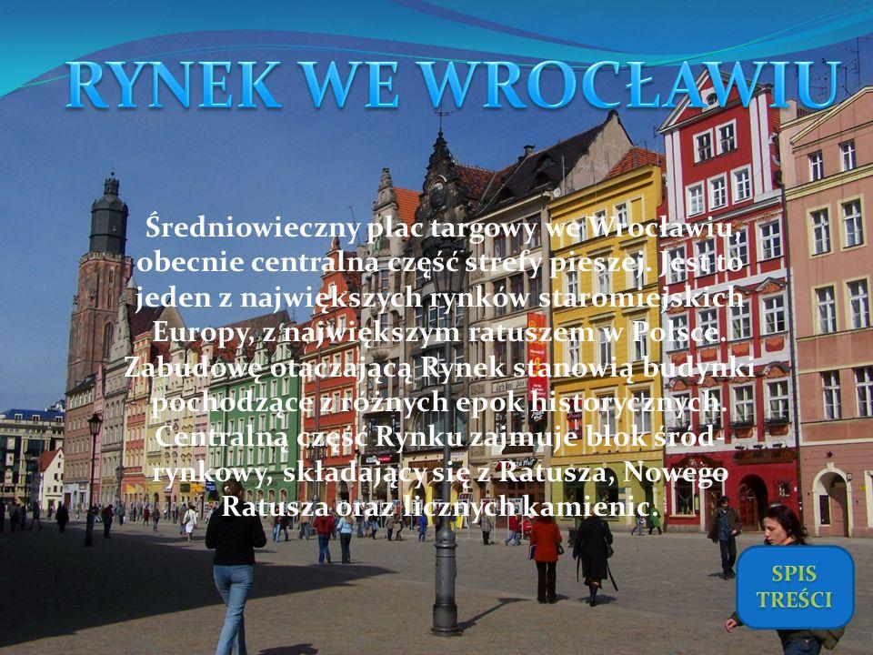 Średniowieczny plac targowy we Wrocławiu, obecnie centralna część strefy pieszej. Jest to jeden z największych rynków staromiejskich Europy, z najwięk