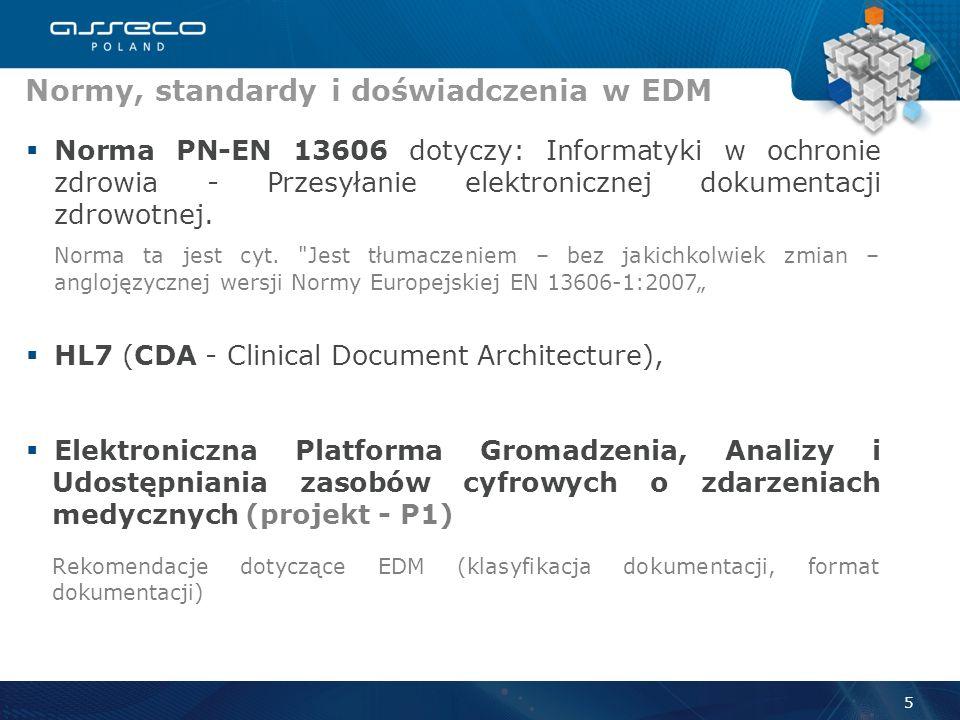Norma PN-EN 13606 dotyczy: Informatyki w ochronie zdrowia - Przesyłanie elektronicznej dokumentacji zdrowotnej.