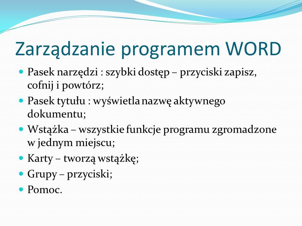 Karta I – Narzędzia główne Zawiera polecenia służące do pracy z treścią dokumentu: Schowek, Czcionka, Akapit, Style, Edytowanie.