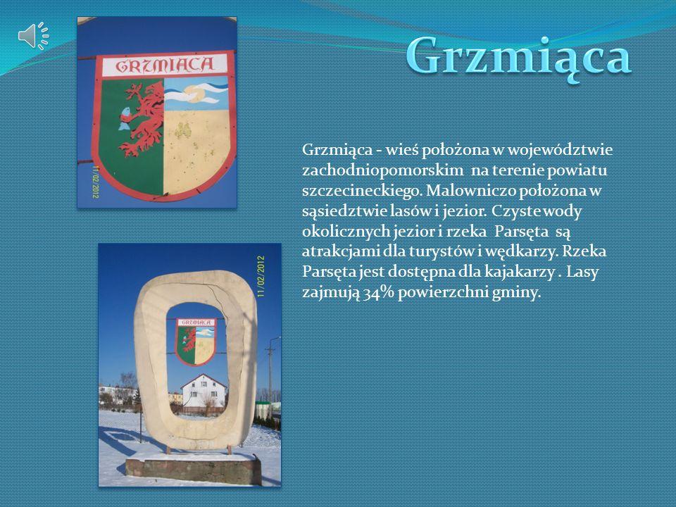 Grzmiąca - wieś położona w województwie zachodniopomorskim na terenie powiatu szczecineckiego. Malowniczo położona w sąsiedztwie lasów i jezior. Czyst