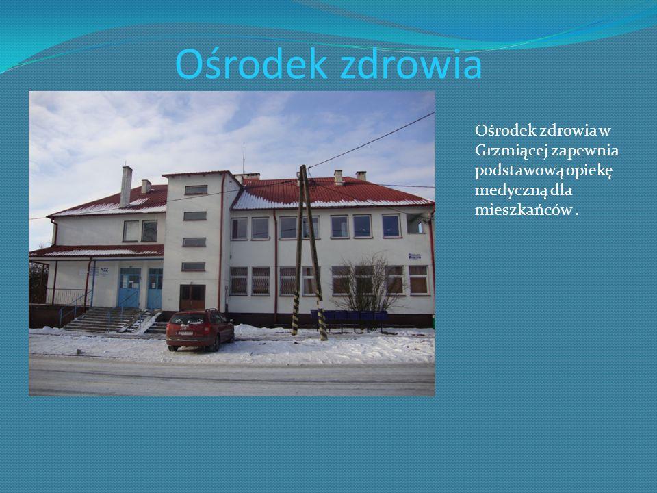 Ośrodek zdrowia Ośrodek zdrowia w Grzmiącej zapewnia podstawową opiekę medyczną dla mieszkańców.