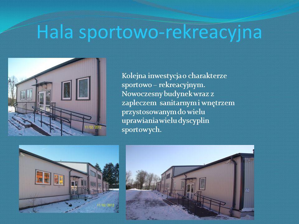 Hala sportowo-rekreacyjna Kolejna inwestycja o charakterze sportowo – rekreacyjnym. Nowoczesny budynek wraz z zapleczem sanitarnym i wnętrzem przystos