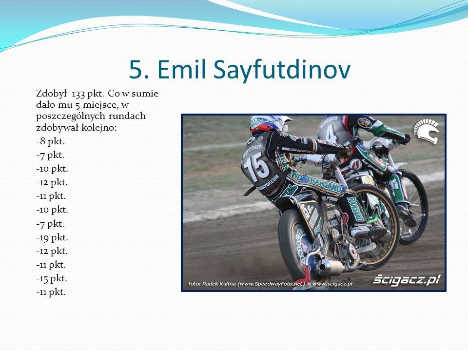 5. Emil Sayfutdinov Zdobył 133 pkt.