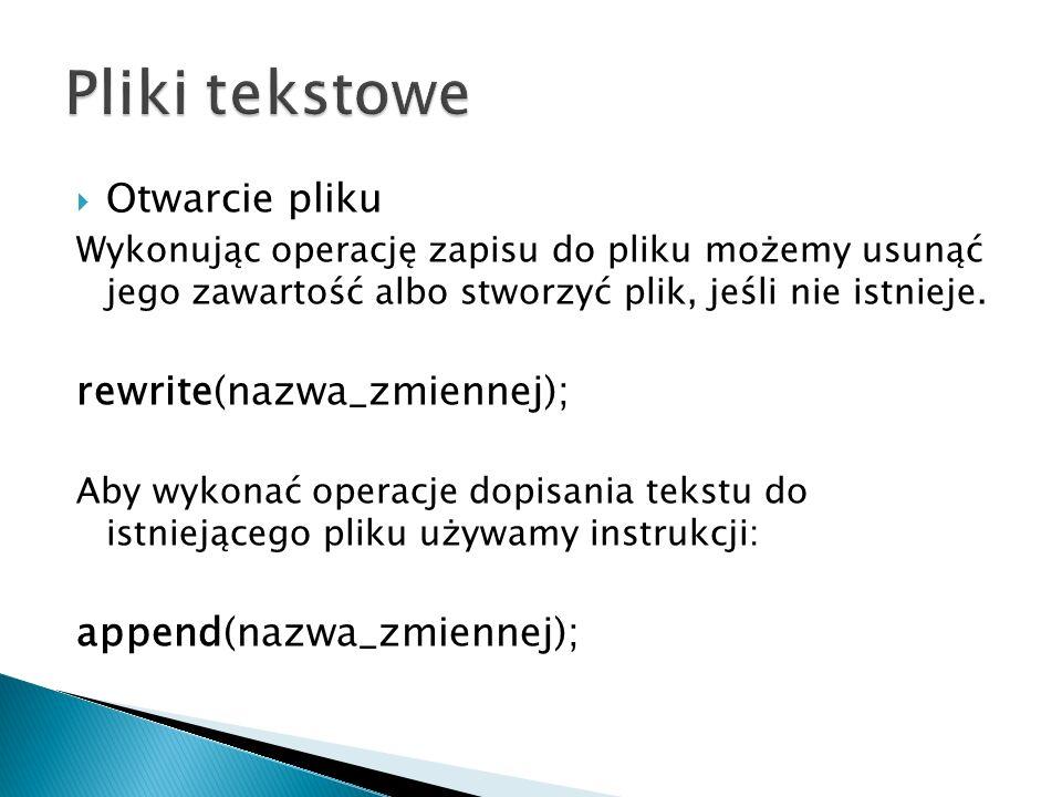 program plik_zdef; type zdefiniowany = file of integer; var plik :zdefiniowany; x,losowo:integer; begin randomize; assign(plik, d:\tp\test.dat ); rewrite(plik); for x:=1 to 100 do begin losowo:=random(100); write(plik,losowo); end; close(plik); readln; end.