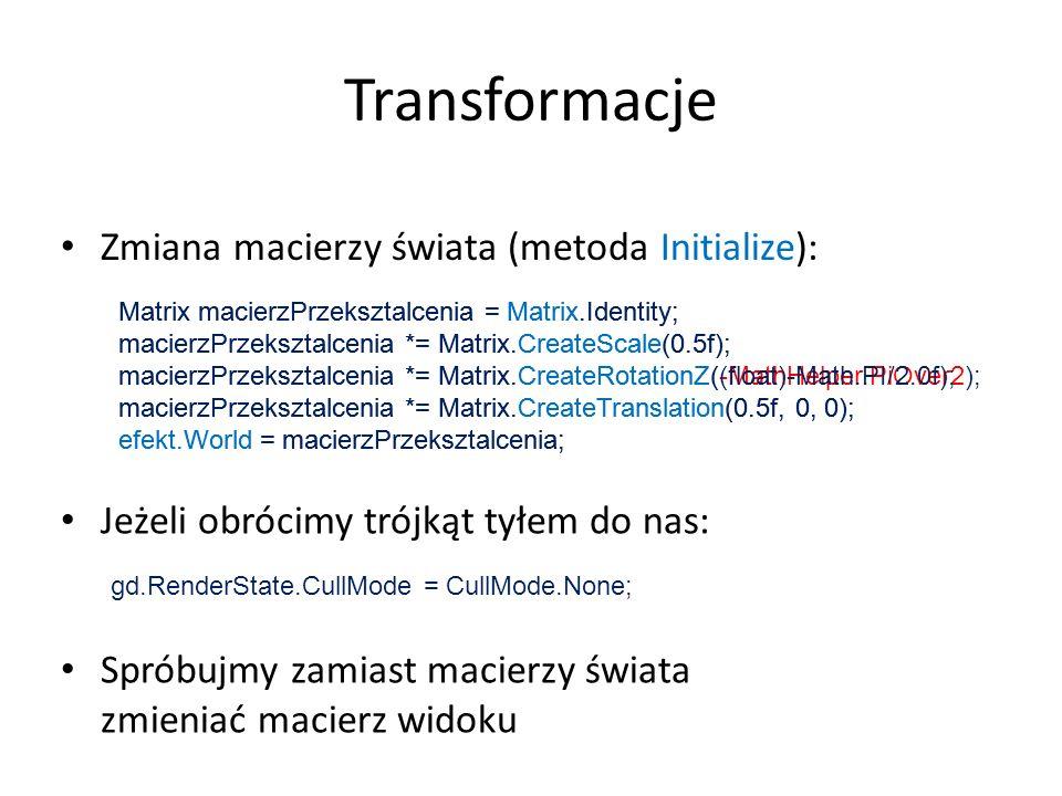 Matrix macierzPrzeksztalcenia = Matrix.Identity; macierzPrzeksztalcenia *= Matrix.CreateScale(0.5f); macierzPrzeksztalcenia *= Matrix.CreateRotationZ(