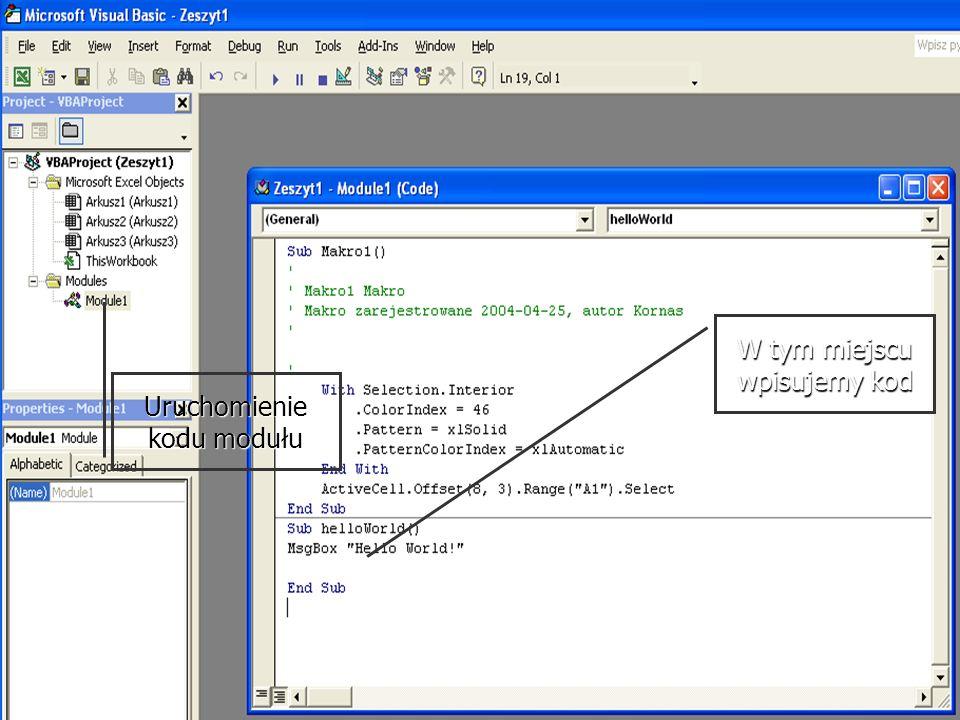 Uruchomienie kodu modułu W tym miejscu wpisujemy kod