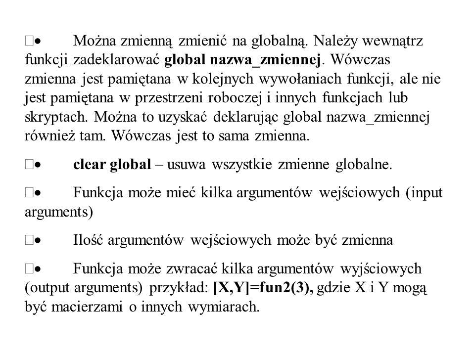Można zmienną zmienić na globalną. Należy wewnątrz funkcji zadeklarować global nazwa_zmiennej. Wówczas zmienna jest pamiętana w kolejnych wywołaniach